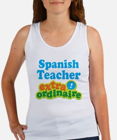 Spanish Teacher Extraordinaire Women's Tank Top