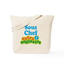 Sous Chef Extraordinaire Tote Bag