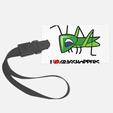 I Love Grasshoppers Luggage Tag