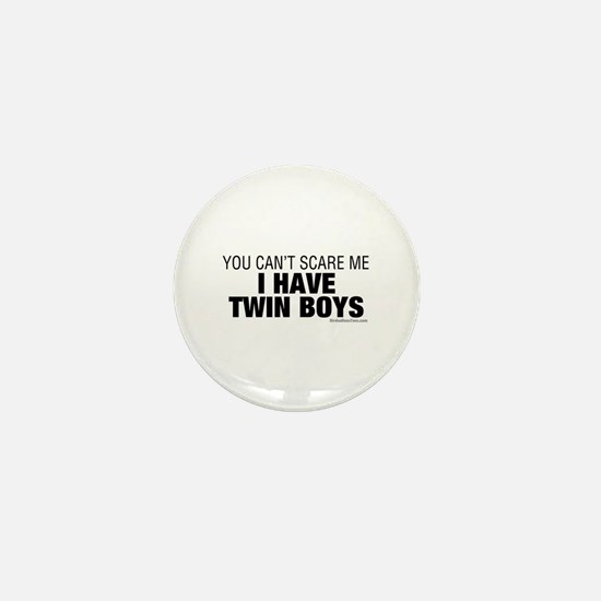 Cant Scare Have Twin Boys Mini Button
