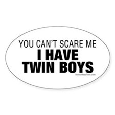 Cant Scare Have Twin Boys Decal