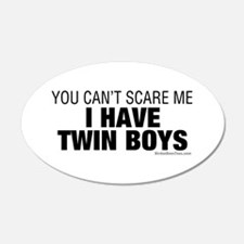Cant Scare Have Twin Boys Wall Decal