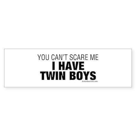 Cant Scare Have Twin Boys Sticker (Bumper)
