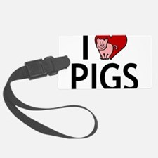 I Love Pigs Luggage Tag