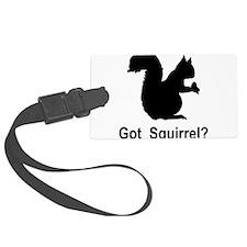 Got Squirrel Luggage Tag