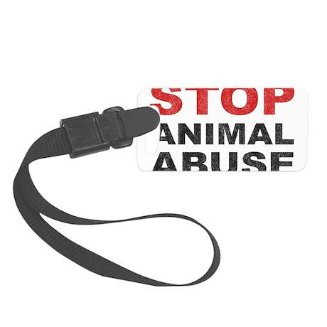 Stop Animal Abuse Small Luggage Tag