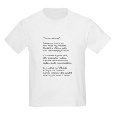 Compensations A Poem By Joe Monica Kids Light T-Sh