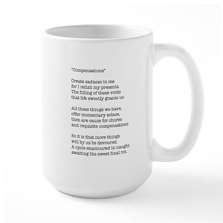 Compensations A Poem By Joe Monica Large Mug