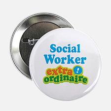 """Social Worker Extraordinaire 2.25"""" Button"""