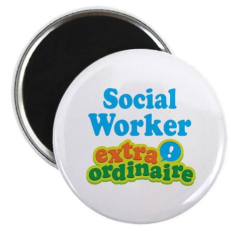 Social Worker Extraordinaire Magnet