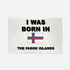 I Was Born In The Faroe Islands Rectangle Magnet