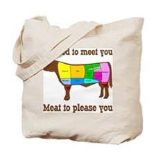 Meat to Please You Tote Bag