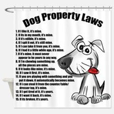 Dog Property Laws Shower Curtain
