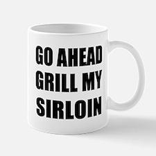 Grill My Sirloin Mug