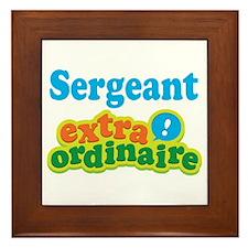 Sergeant Extraordinaire Framed Tile