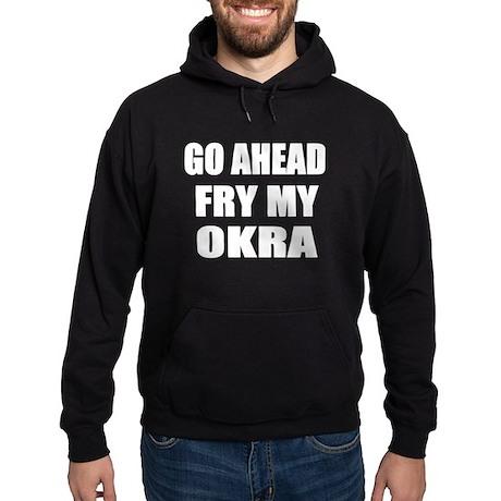 Fry My Okra Hoodie (dark)