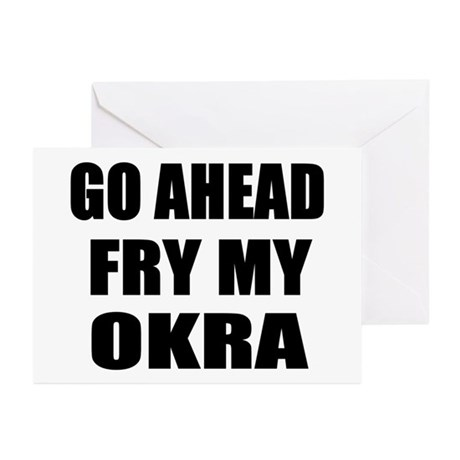 Fry My Okra Greeting Cards (Pk of 10)