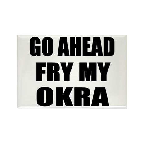 Fry My Okra Rectangle Magnet (100 pack)
