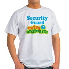 Security Guard Extraordinaire T-Shirt