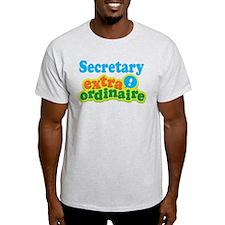 Secretary Extraordinaire T-Shirt