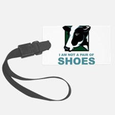 Not A Pair Of Shoes Luggage Tag