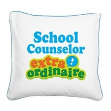 School Counselor Extraordinaire Square Canvas Pill