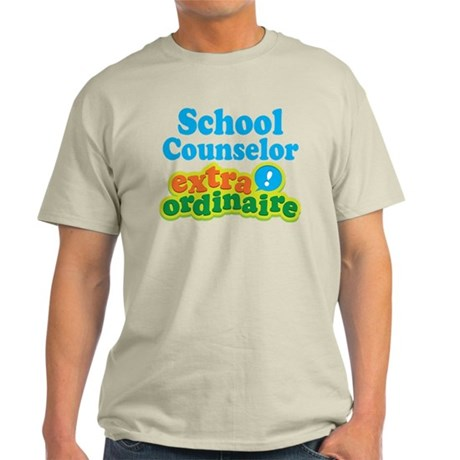 School Counselor Extraordinaire Light T-Shirt