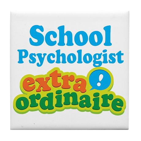 School Psychologist Extraordinaire Tile Coaster