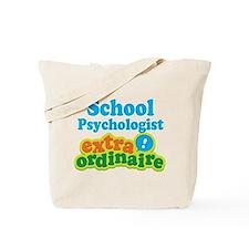 School Psychologist Extraordinaire Tote Bag