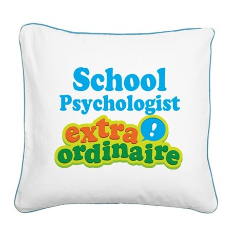 School Psychologist Extraordinaire Square Canvas P