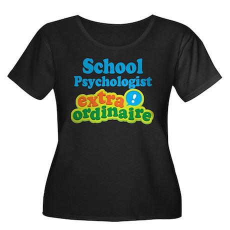 School Psychologist Extraordinaire Women's Plus Si