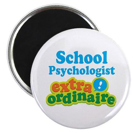 School Psychologist Extraordinaire Magnet
