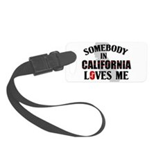 Somebody In California Luggage Tag