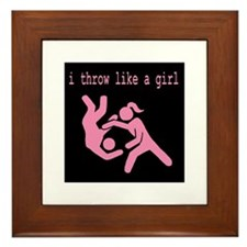 I throw like a girl.JPG Framed Tile