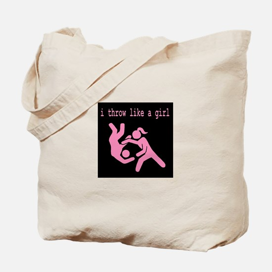 I throw like a girl.JPG Tote Bag