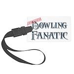 Bowling Fanatic Large Luggage Tag