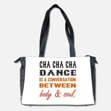 Cha cha cha dance is a conversation bet Diaper Bag