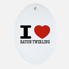 I love Baton Twirling Ornament (Oval)