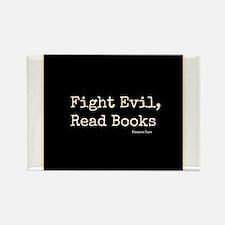 Fight Evil, Read Books Rectangle Magnet