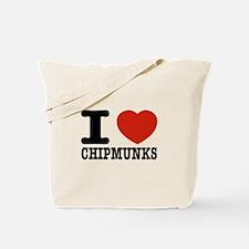 I love Chipmunks Tote Bag