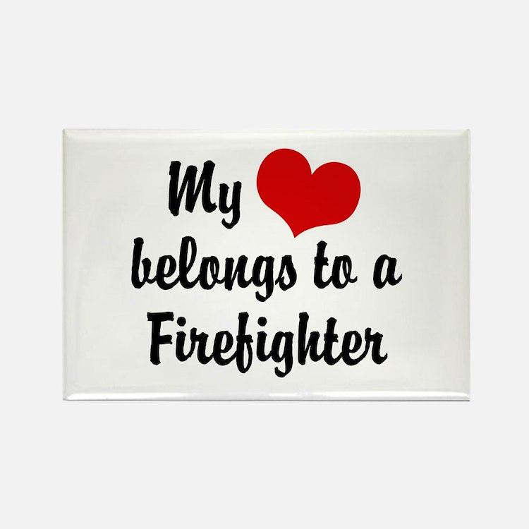 My Heart Belongs to a Firefighter Rectangle Magnet