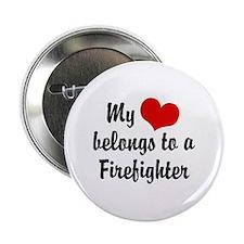 My Heart Belongs to a Firefighter Button