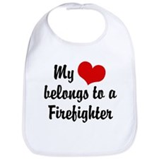 My Heart Belongs to a Firefighter Bib