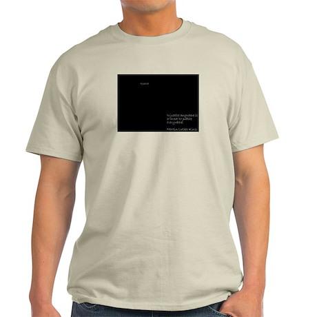 Injustice anywhere... Ash Grey T-Shirt
