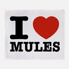 I love Mules Throw Blanket