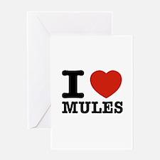 I love Mules Greeting Card