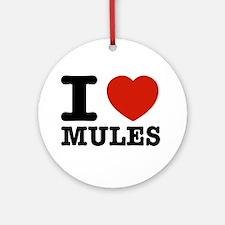 I love Mules Ornament (Round)