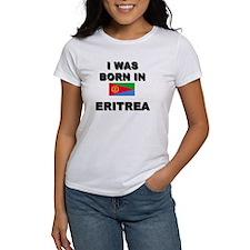 I Was Born In Eritrea Tee