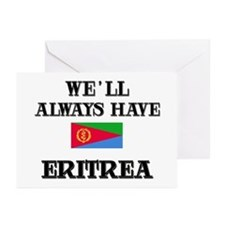 We Will Always Have Eritrea Greeting Cards (Packag