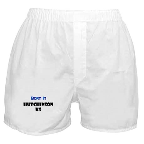 Born In Hutchinson Kansas Boxer Shorts